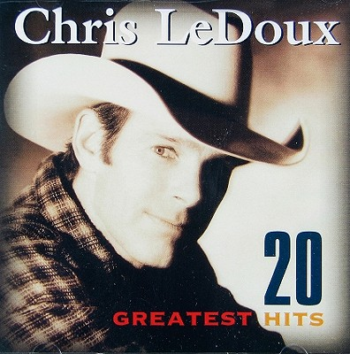 20 GREATEST HITS BY LEDOUX,CHRIS (CD)