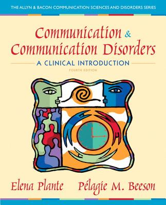 Communication and Communication Disorders By Plante, Elena M.