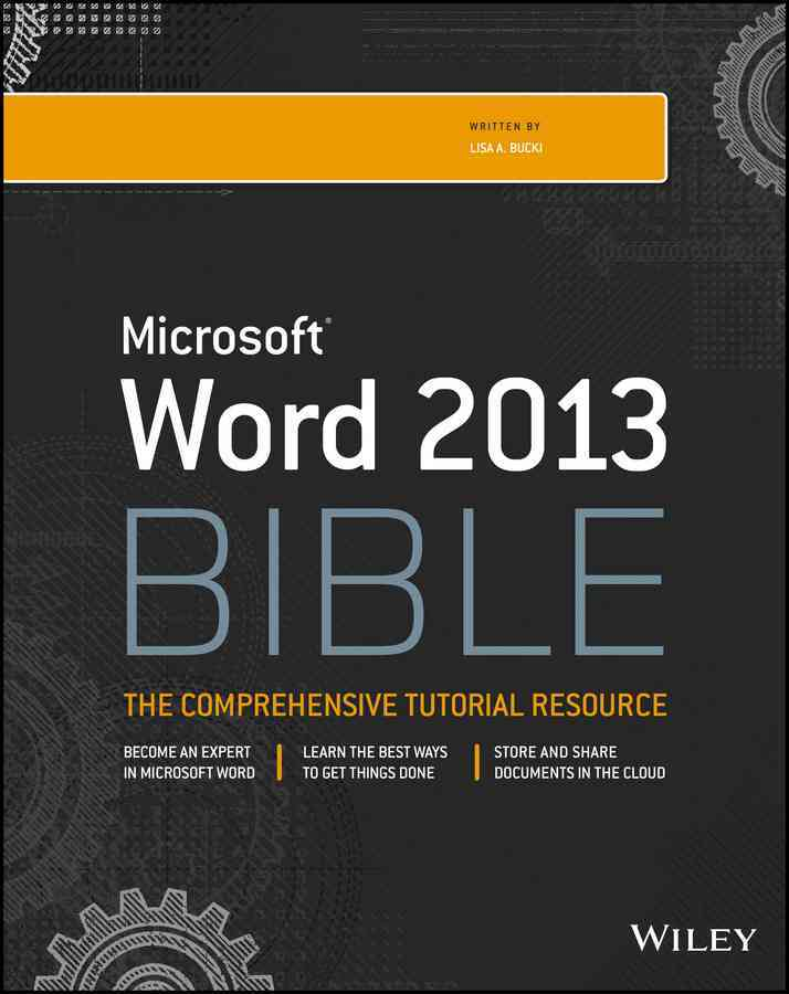 Word 2013 Bible By Bucki, Lisa A.
