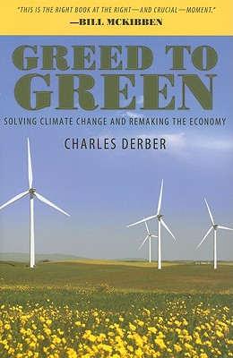 Greed to Green By Derber, Charles